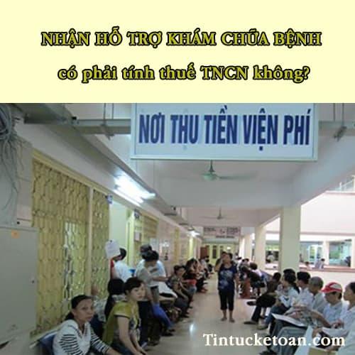 Khoản hỗ trợ người lao động chữa bệnh có tính thuế TNCN không