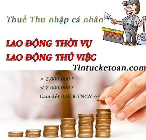 Cách tính thuế TNCN đối với lao động thời vụ, thử việc năm 2018
