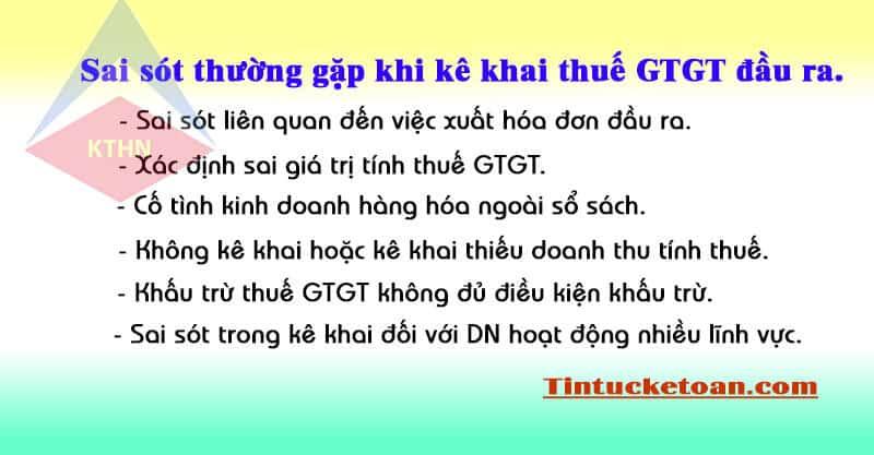 Các sai sót thường gặp khi kê khai thuế GTGT đầu ra