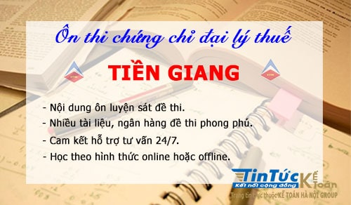 Lớp ôn thi chứng chỉ đại lý thuế tại Tiền Giang