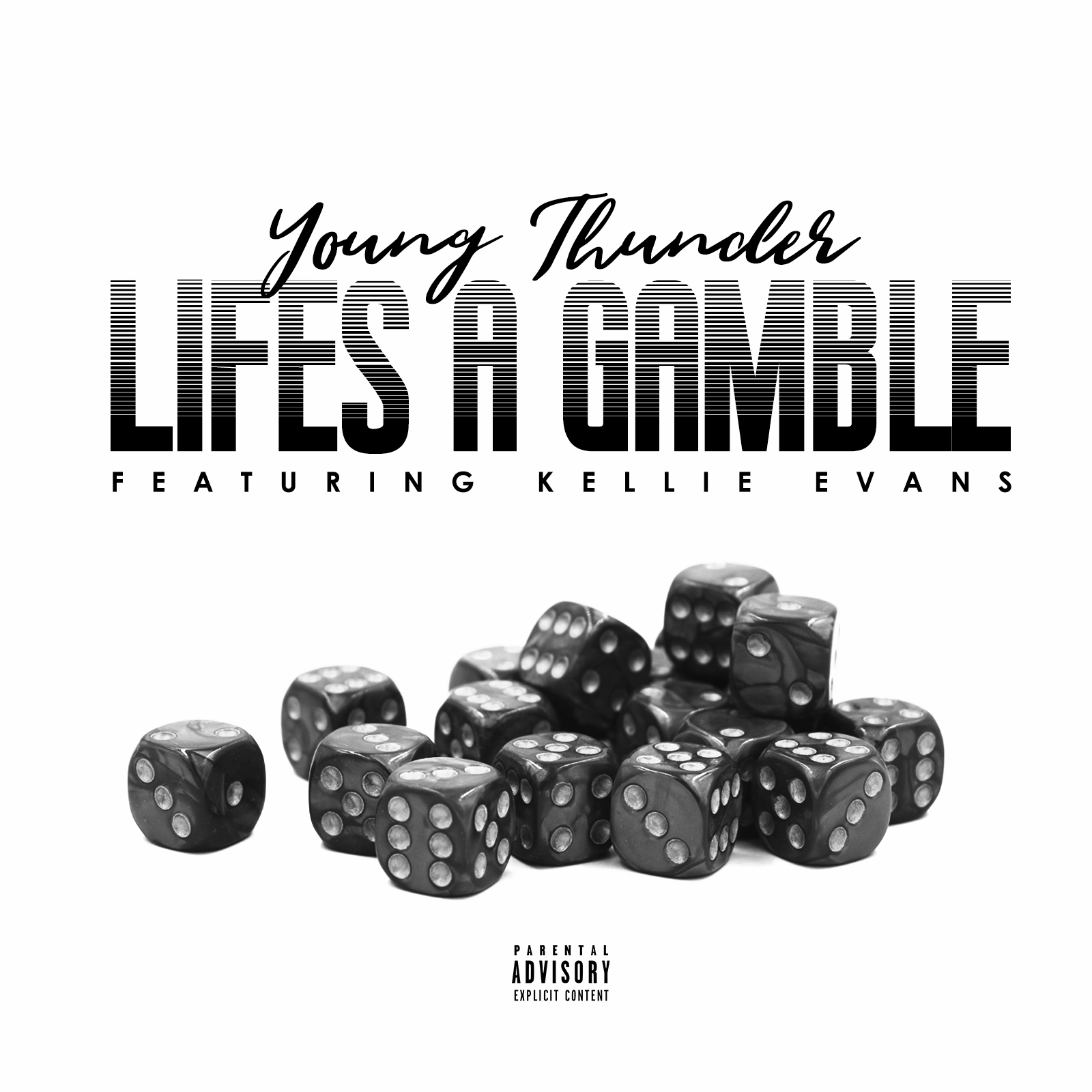 """Young Thunder – """"Lifes A Gamble"""" ft – Kellie Evans Prod. By The Dream Beats"""