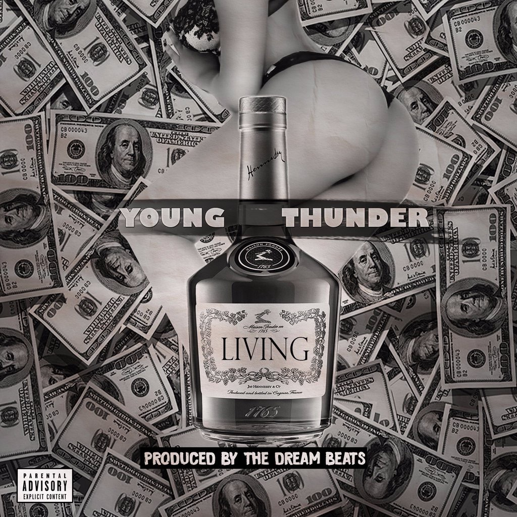 """Young Thunder – """"Living"""" Prod. By The Dream Beats"""