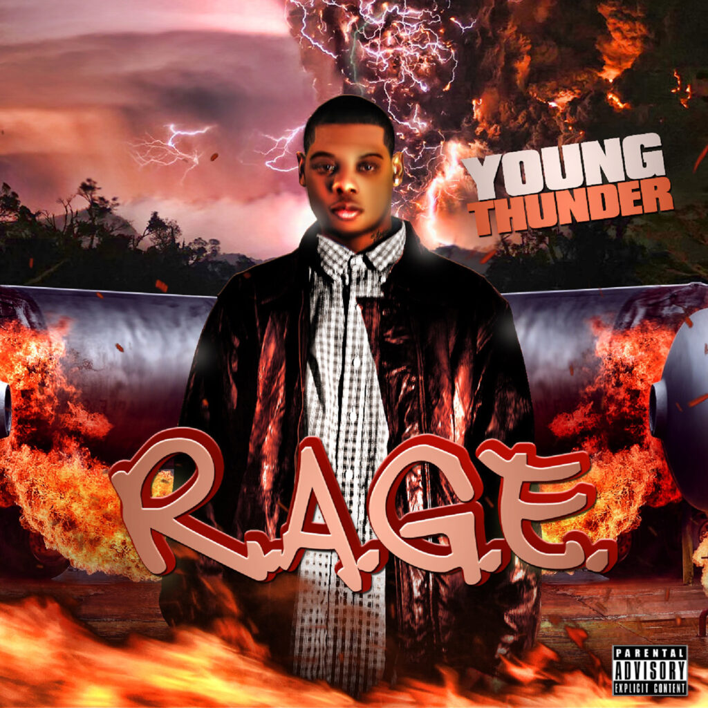 Young Thunder cover art to his album R.A.G.E Rapidly Achieving Greatness every day now available on all online platforms.