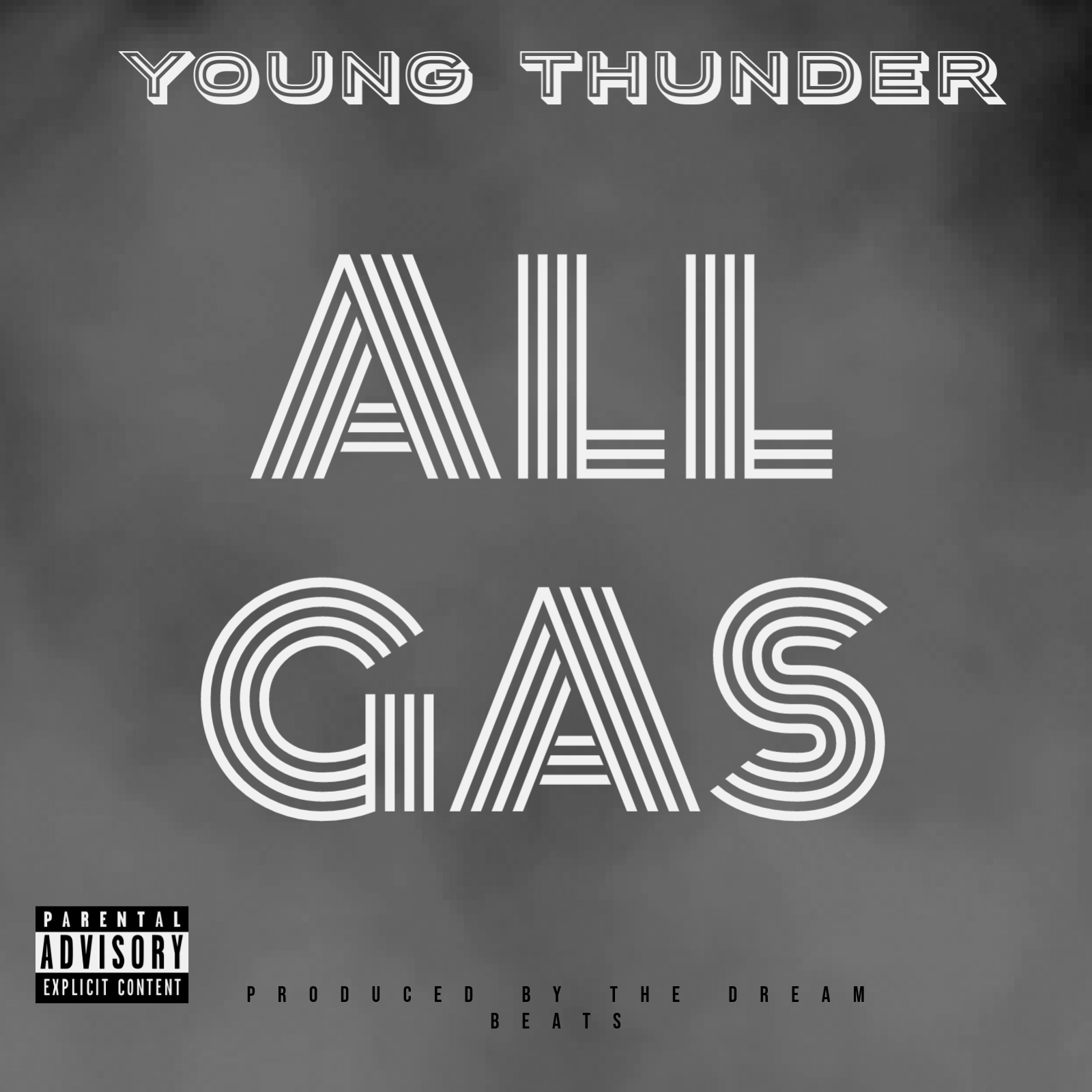 Young Thunder - All Gas Produced by The Dream Beats