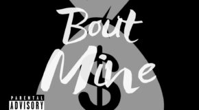 "Young Thunder – ""Bout Mine"" ft- Life Chill Produced by the Dream Beats"