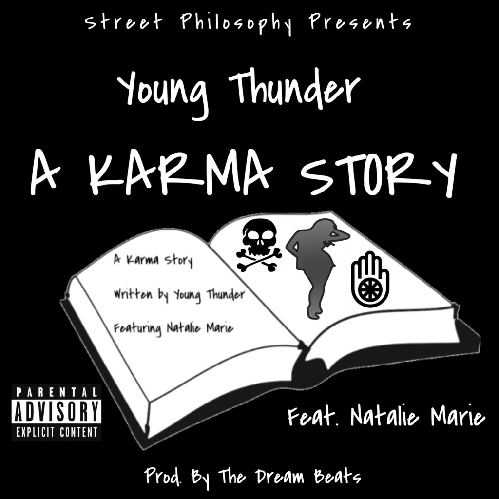 "Young Thunder ""A Karma Story"" Featuring Natalie Marie Prod. By The Dream Beats"