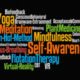 Image of a word cloud including the words self-awareness mindfulness meditation plant medicine yoga floatation therapy and virtual reality, used as a navigation button for the Ultimate Healing Guide Freedom of Choice page on The Body Is Mind website.