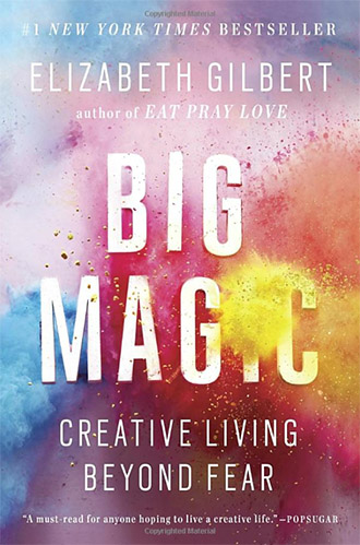 Big Magic Creative Living Beyond Fear book cover