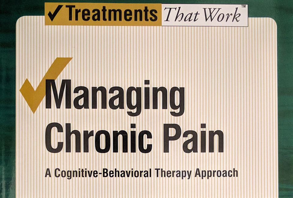 john d. otis treatments that work managing chronic pain a cognitive-behavioral therapy approach