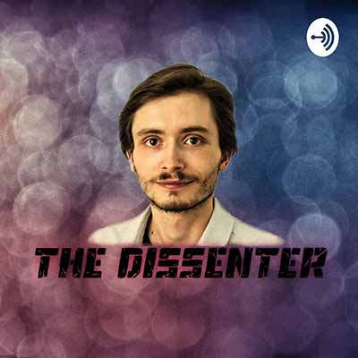 The Dissenter Podcast