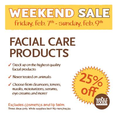 Whole Foods 3-day Facial Care Sale #sponsored