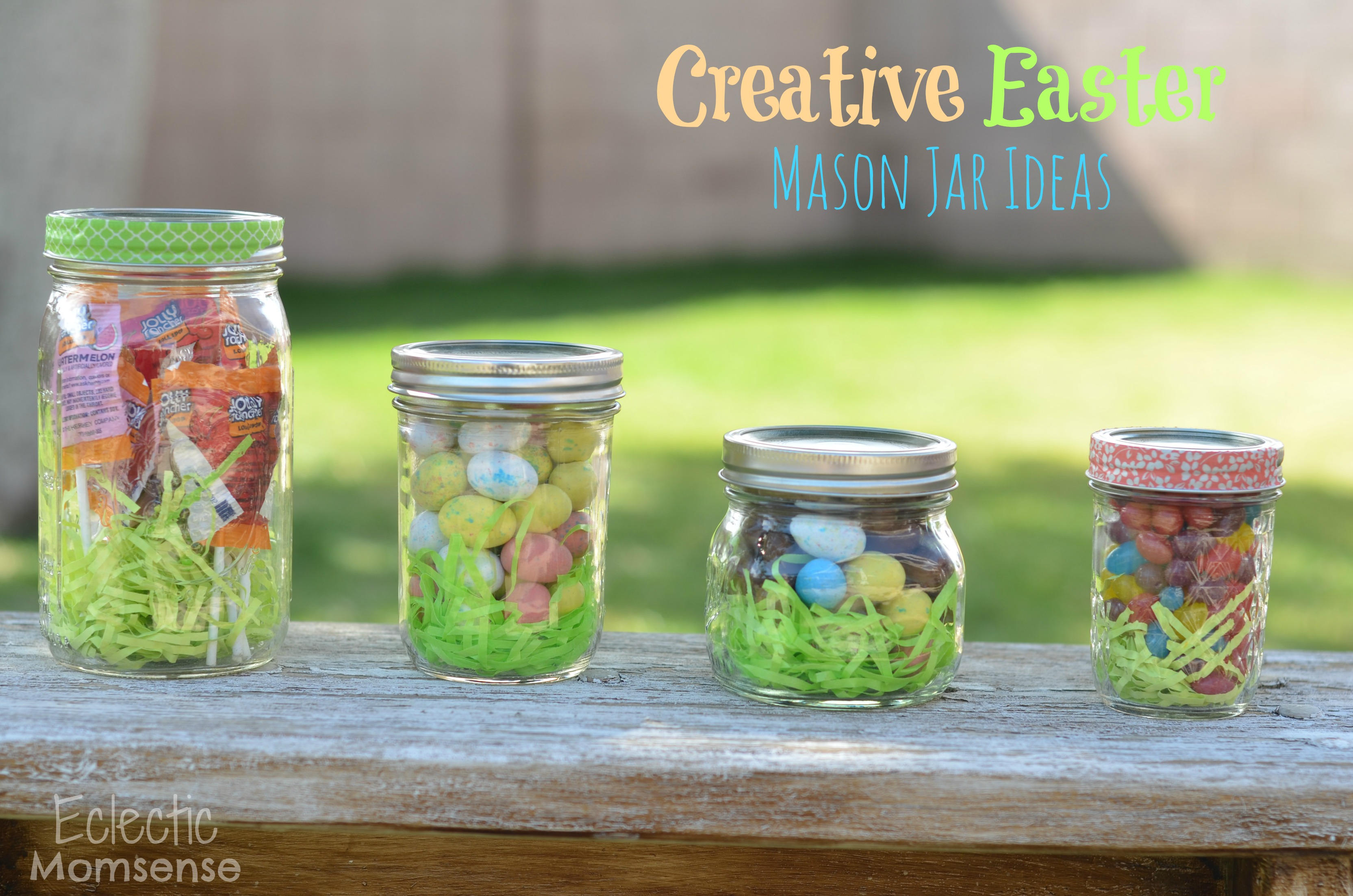 Creative Easter Mason Jar Ideas A Giveaway Eclectic Momsense