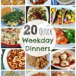 20 Quick Weekday Dinners