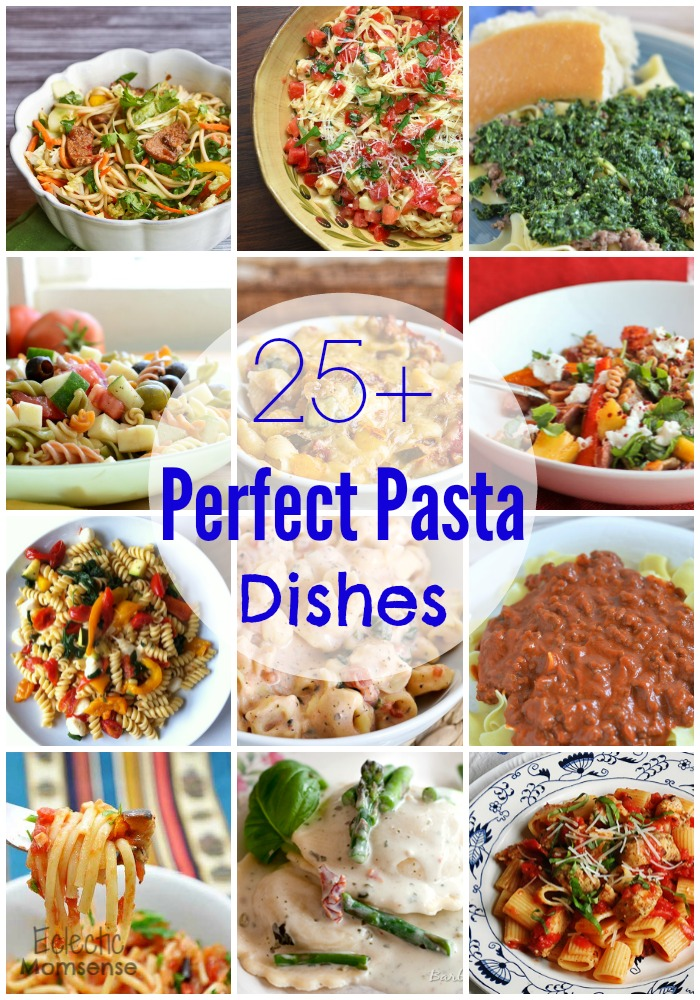 25+ Perfect Pasta Dishes