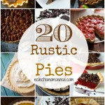 20 Rustic Pies #recipes #sponosored