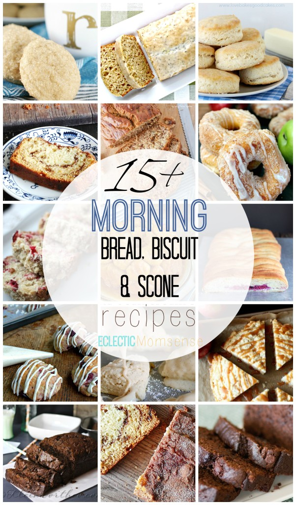 Morning Bread, Biscuit and Scone Recipes #sponsored