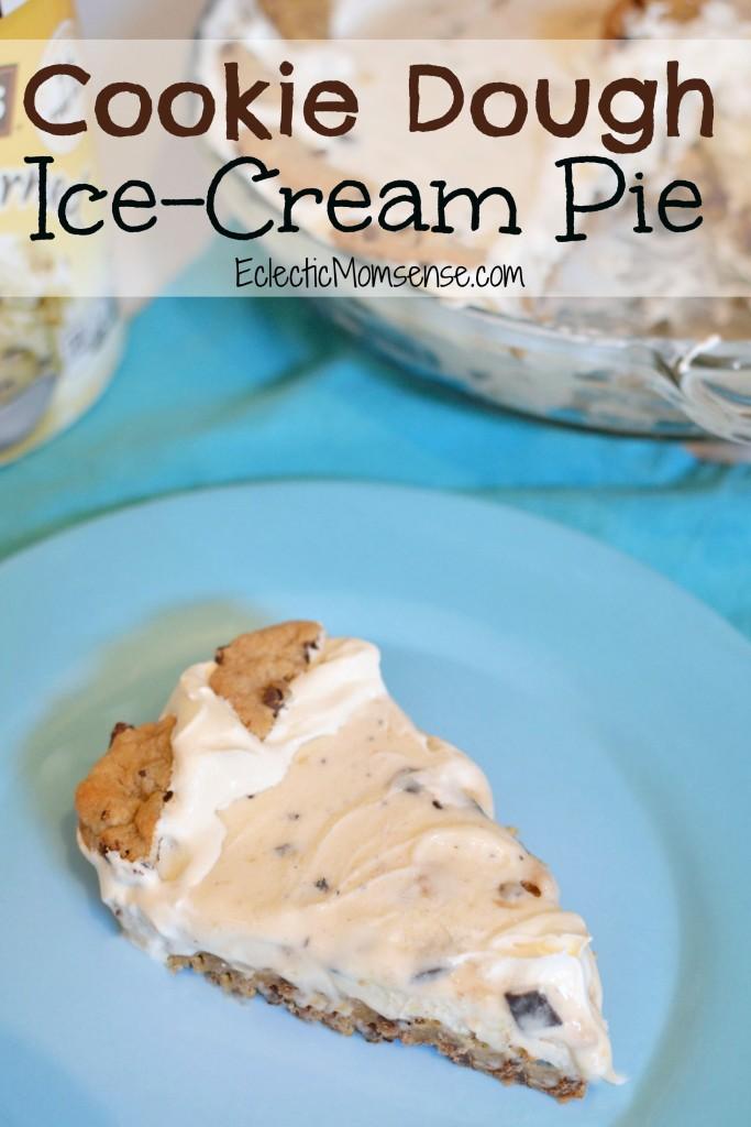 Cookie Dough Ice Cream Pie #recipe