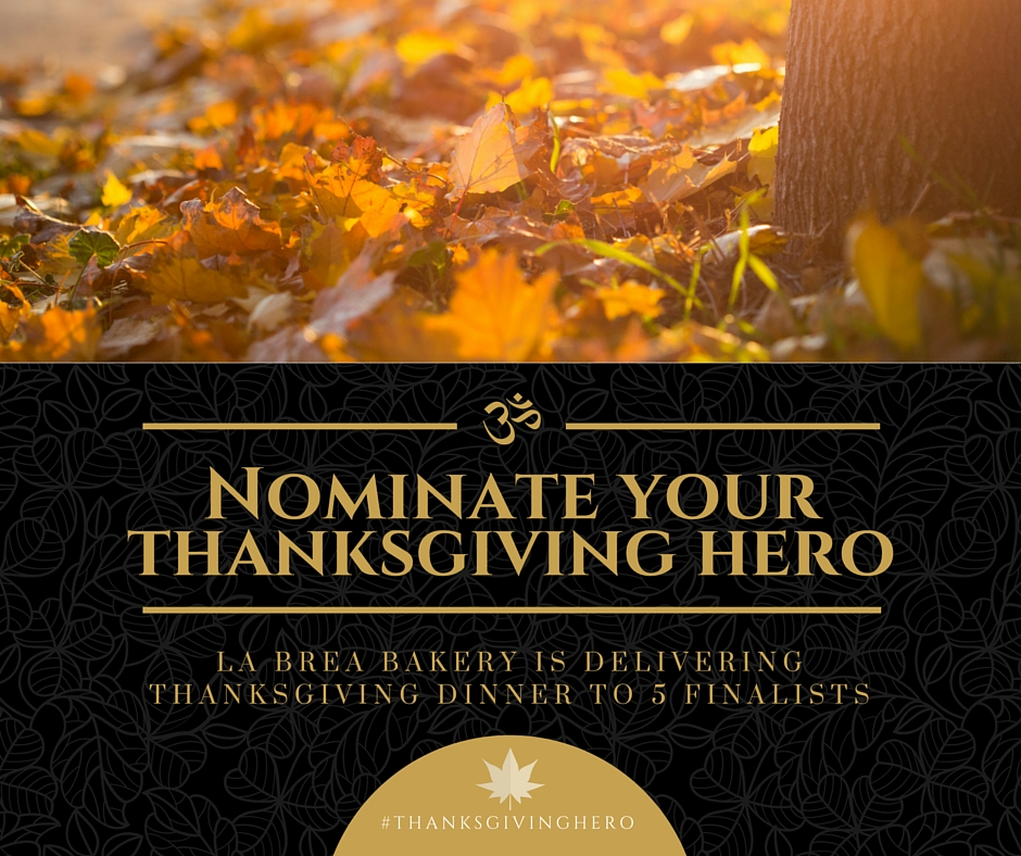 Thanksgiving Heroes Contest hosted by @labreabakery. ad #ThanksgivingHero