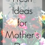 3 Fresh Mother's Day Gift Ideas at Whole Foods. #ad
