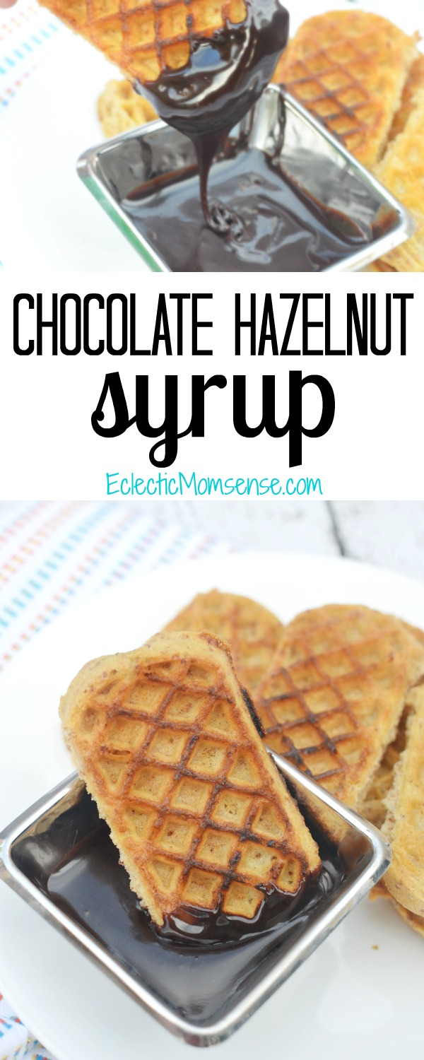 Chocolate Hazelnut Syrup just 2 ingredients #EggoMyWay #ad