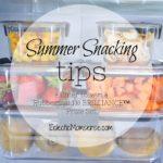 Summer snack prep