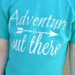 Adventure is Out There Shirt Design