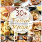 30+ Pretzel Recipes