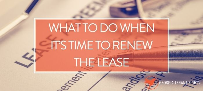 "Picture of enlarged lease agreement with words ""What to Do When It's Time to Renew the Lease"" in white letters on an orange square"