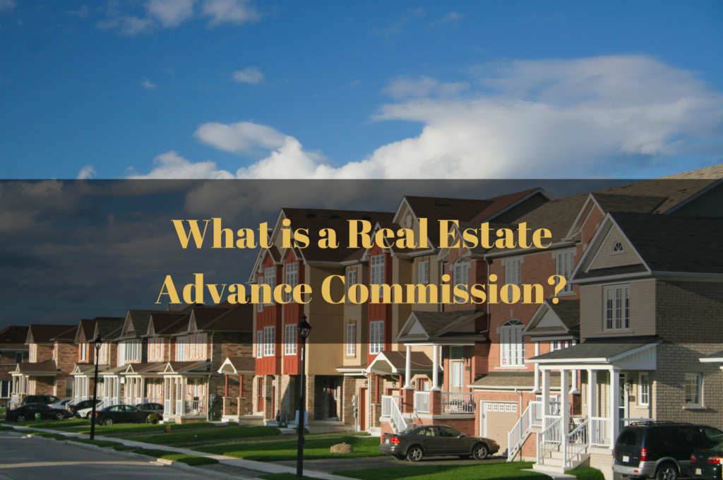 what is a real estate comm advance