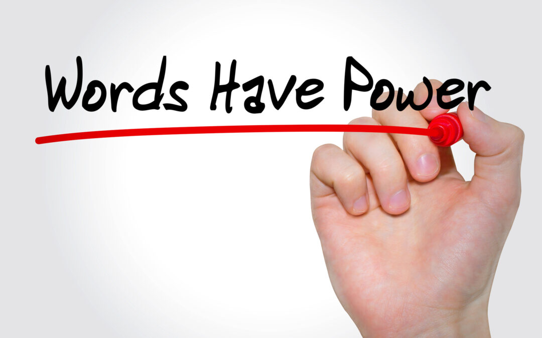 The Power Of Our Words On Our Life!