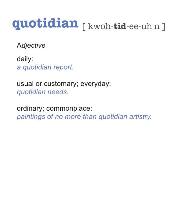 Quotidian Definition