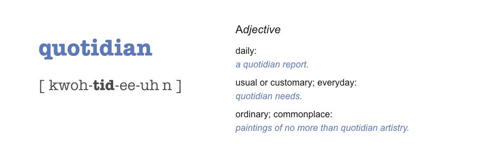 Quotidian Definition