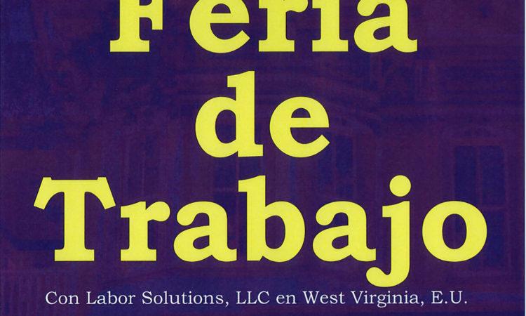 Feria de Trabajo  con Labor Solutions, LLC of West Virginia, E.U.