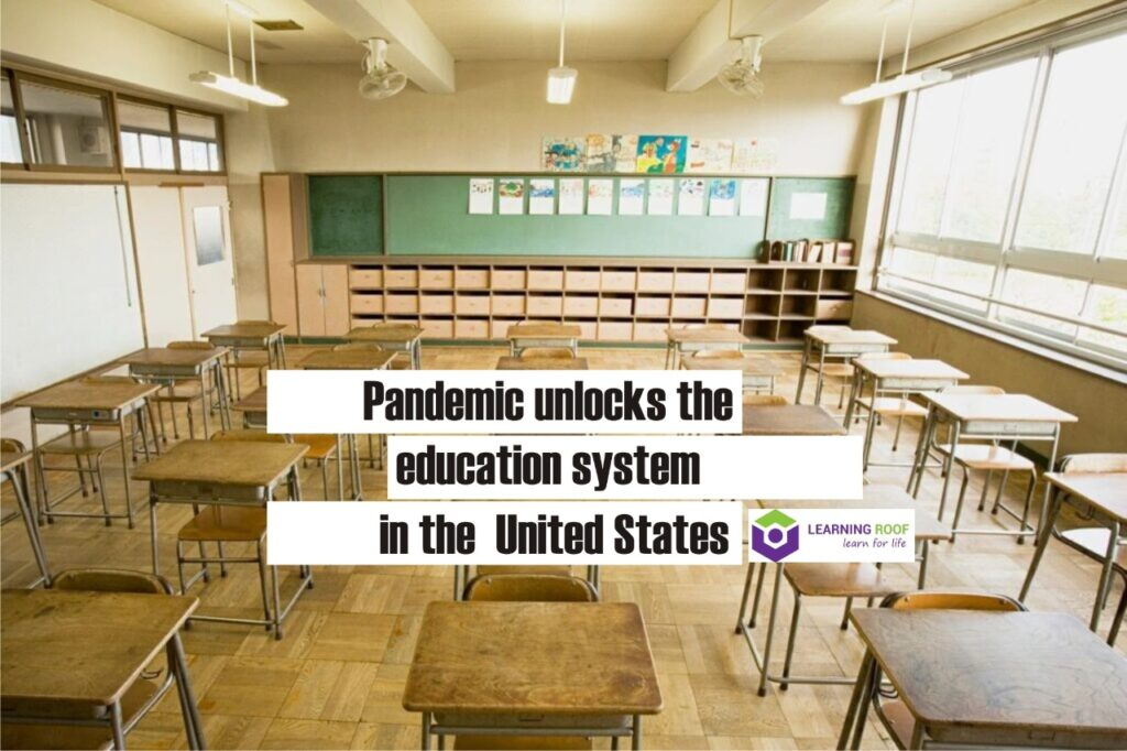 pandemic unlocks education system