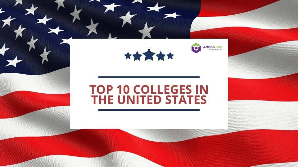 Top 10 colleges in the United States