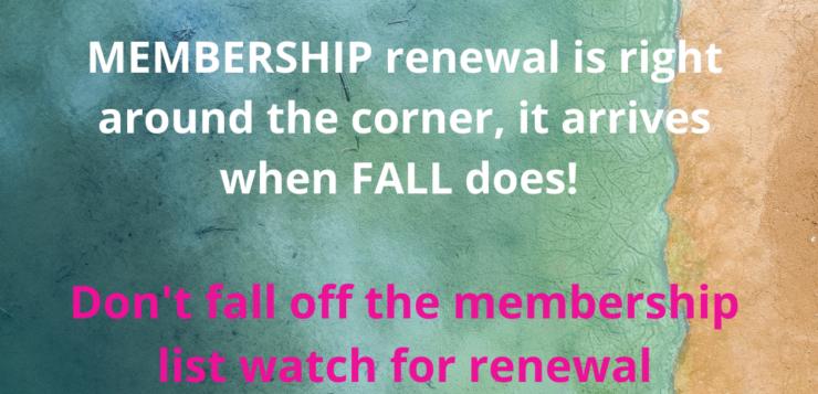 Membership Renewal is around the corner!