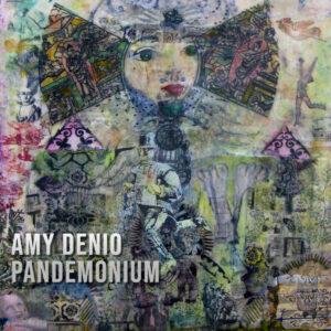 Amy Denio's Pandemonium