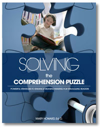 Solving the Comprehension Puzzle: Powerful Strategies to Enhance Meaning-Making for Struggling Readers