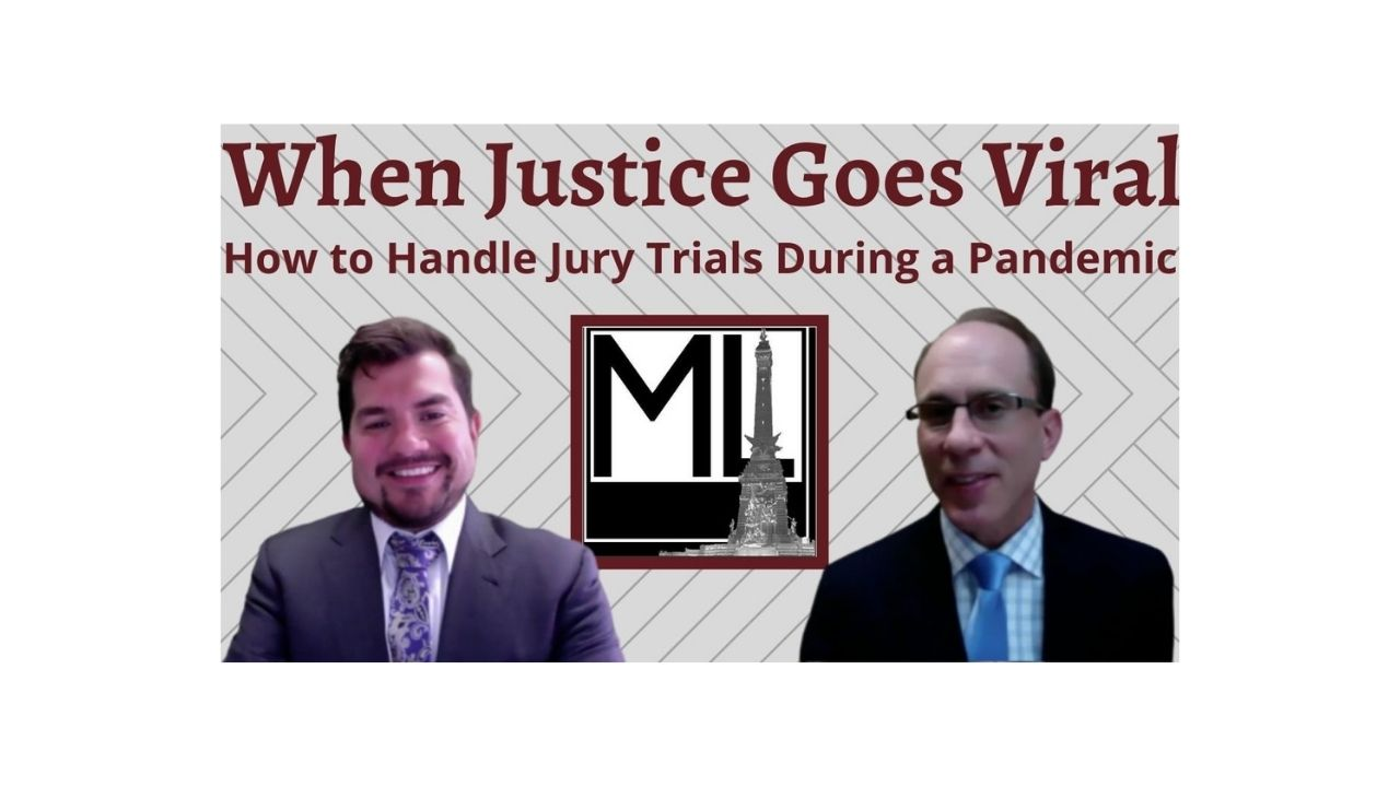 When Justice Goes Viral: Jury Trials During a Pandemic