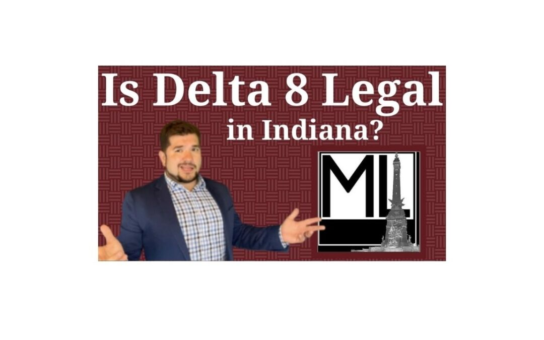 Is Delta-8 THC Legal in Indiana?