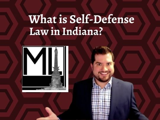 What Does Self-Defense Mean in the State of Indiana?