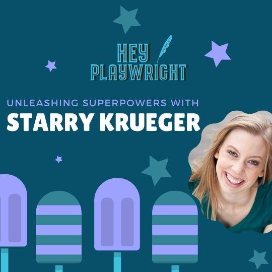 Hey Playwright talks with Starry Krueger