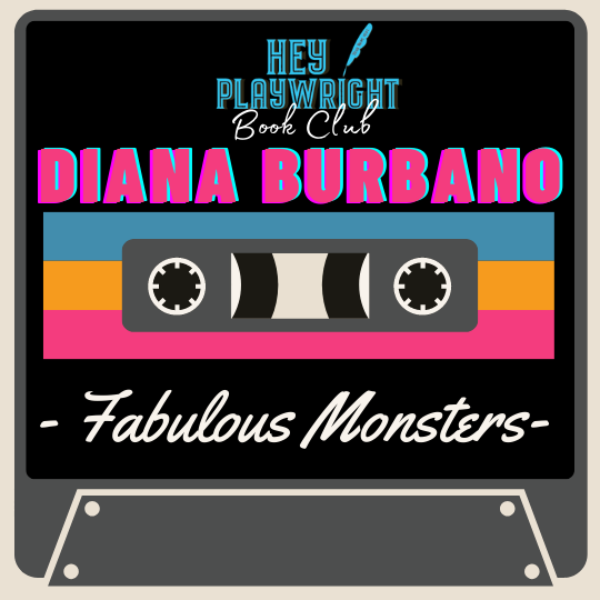 Hey Playwright talks with Diana Burbano