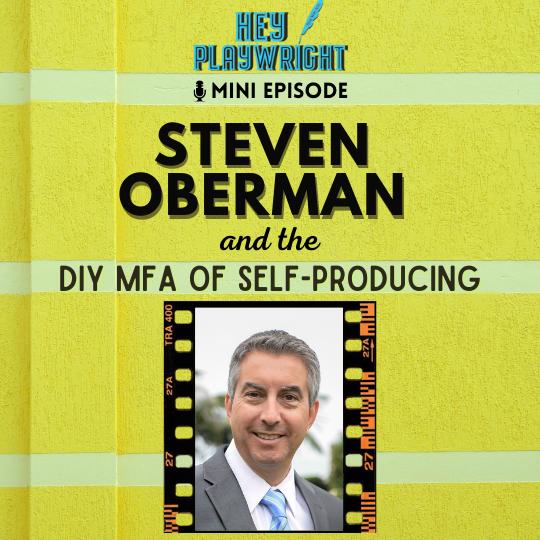 Steven Oberman talks to Hey Playwright
