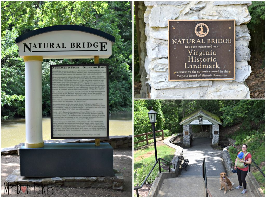 The Natural Bridge has been designated as a Historic Landmark in the state of Virginia.