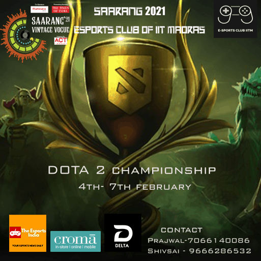 Dota 2 Mobile Esports Tournament at IIT Madras Saarang 2021 College Festival.