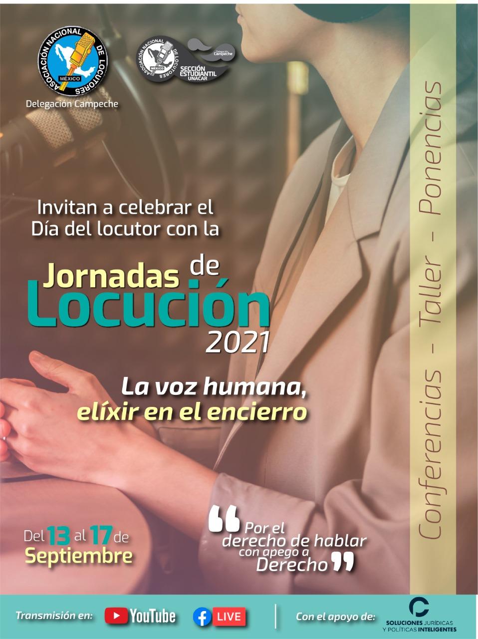 Asociación Nacional de Locutores invita a las Jornadas de Locución 2021; «La Voz Humana, Elixír en el Encierro»