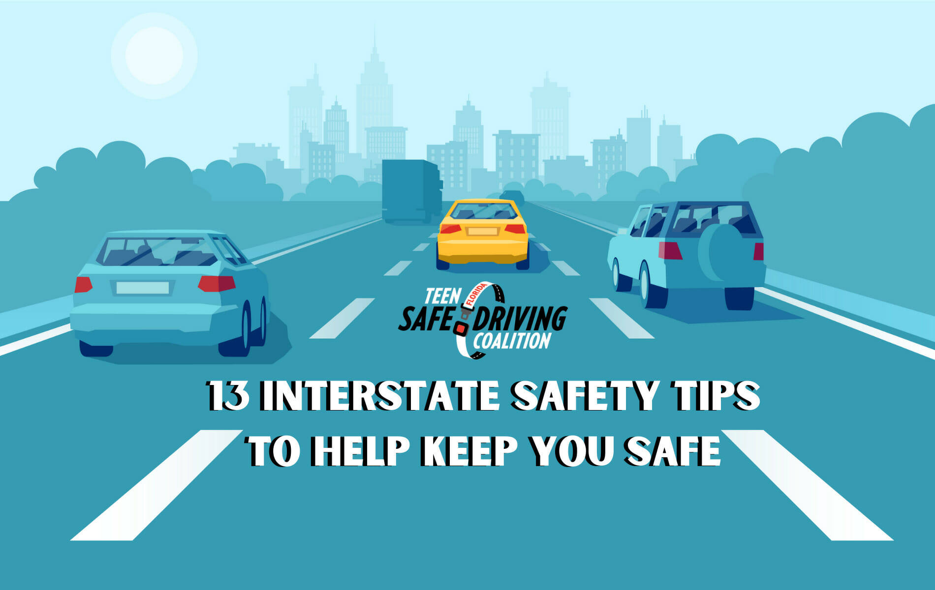 13 Interstate Safety Tips to Help Keep You Safe