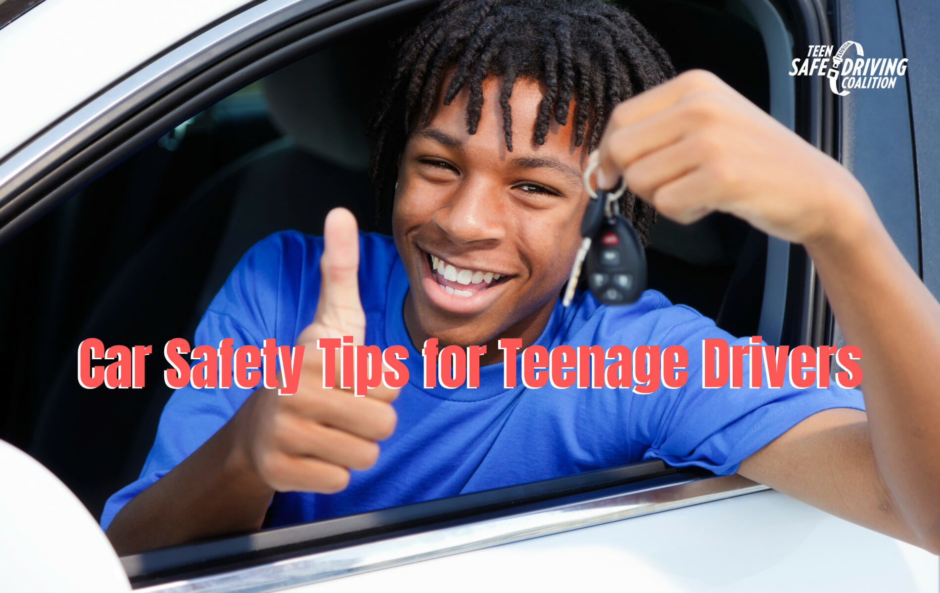 Car Safety Tips for Teenage Drivers