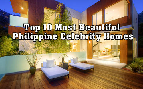 Top 10 Most Beautiful Philippine Celebrity Homes